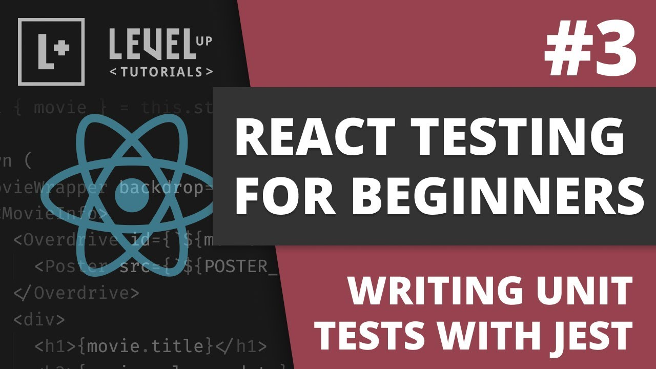 React Testing For Beginners - Writing Unit Tests With Jest