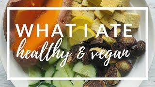 WHAT I ATE [HEALTHY] | PLANTIFULLY BASED