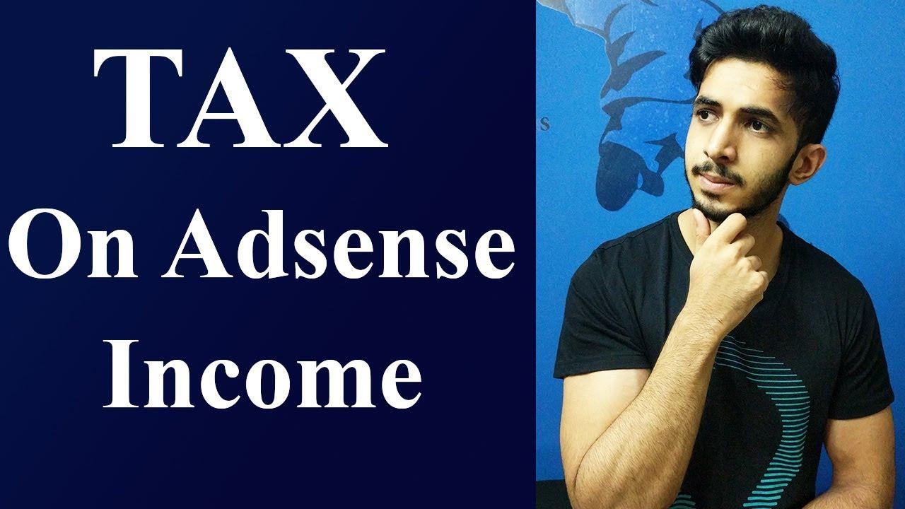Tax on Adsense Income in India in Hindi (2018)