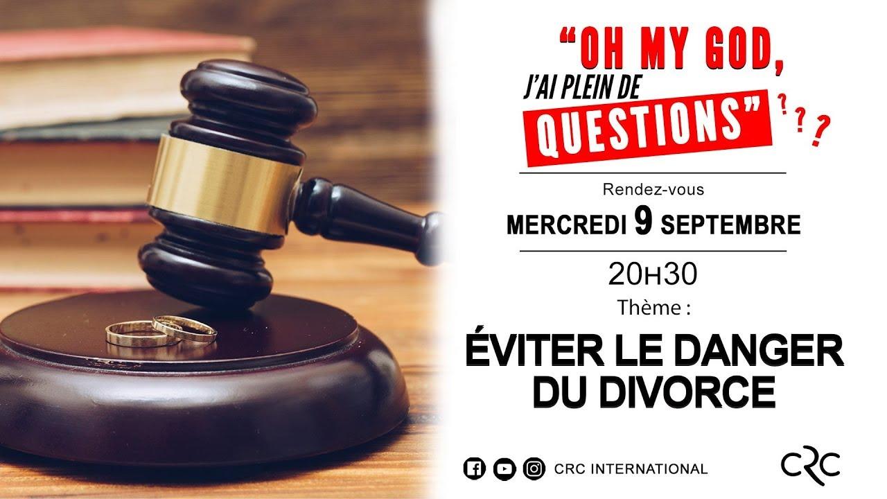 Éviter le danger du divorce [09 septembre 2020]