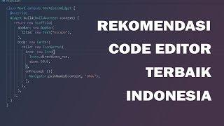 Rekomendasi Code Editor Terbaik Indonesia