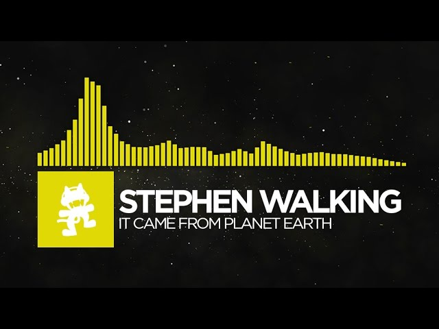 [Electro] - Stephen Walking - It Came From Planet Earth [Monstercat Release]