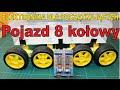 Elektronika DIY Pojazd 8 kołowy - robiony na żywo