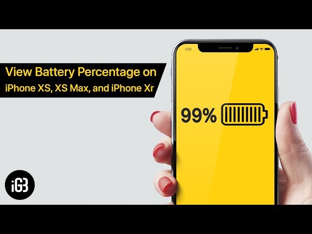 How To Show Battery Percentage On Iphone X Xs Xs Max And Xr