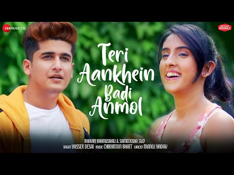 Teri Aankhein Badi Anmol |Bhavin & Sameeksha| Yasser, Chirantan Bhatt , Manoj Y| Zee Music Originals