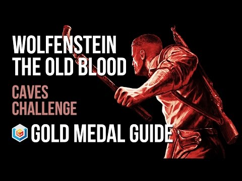 Wolfenstein The Old Blood Caves Challenge Gold Medal Guide (Combat Master)