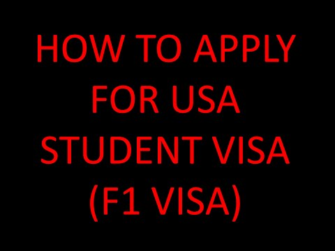 HOW TO APPLY FOR USA STUDENT VISA ( F1 VISA)