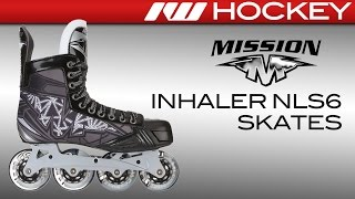 Mission Inhaler NLS6 Skate Review