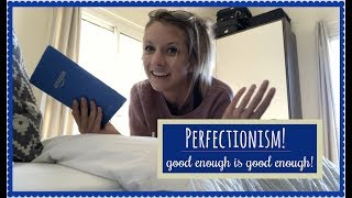 MY ANOREXIA RECOVERY // perfectionism // good enough is good enough //
