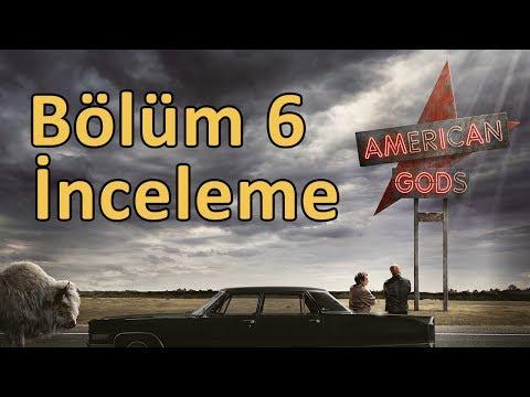 American Gods Bölüm 6 İnceleme