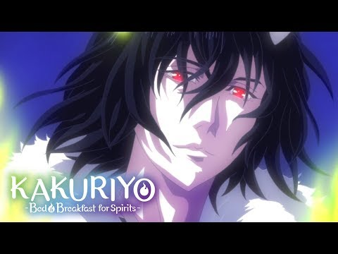 Kakuriyo -Bed & Breakfast For Spirits- Opening 2 | Utsushiyo No Yume