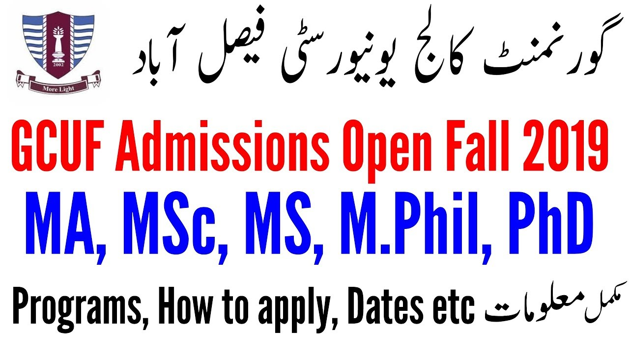 GCUF MA MSc MS M Phil PhD admissions Fall 2019 | Government College  University Faisalabad