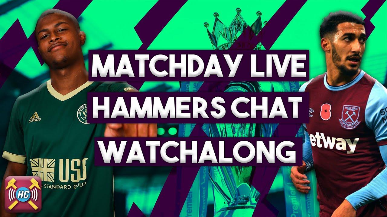 Sheffield United vs West Ham Live watch along!!!