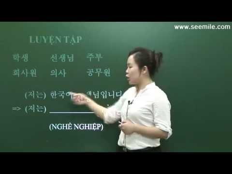4.GIỚI THIỆU BẢN THÂN 자기 소개 (99Hàn Quốc)