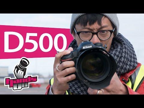 Nikon D500 Hands-on Review