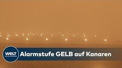 CALIMA: Sahara-Sandsturm legt Kanarischen Inseln lahm