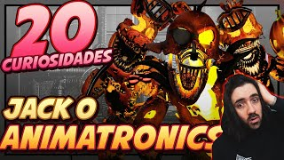 JACK O ANIMATRONICS | 20 Datos y Curiosidades | Five Nights at Freddy´s |  FNAF REACCION BERSGAMER