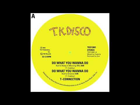 T-Connection - Do What You Wanna Do (Kon's Groove)