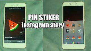 CARA MEMBUAT PIN/STIKER GERAK GERAK DI INSTAGRAM STORY