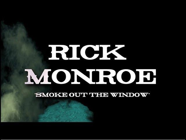 "Rick Monroe ""Smoke Out The Window"" Lyric Video"