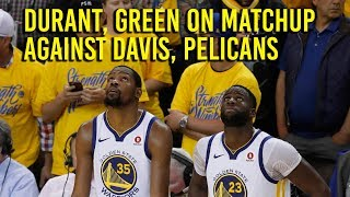 Green, Durant talk about Pelicans matchup in NBA Playoffs