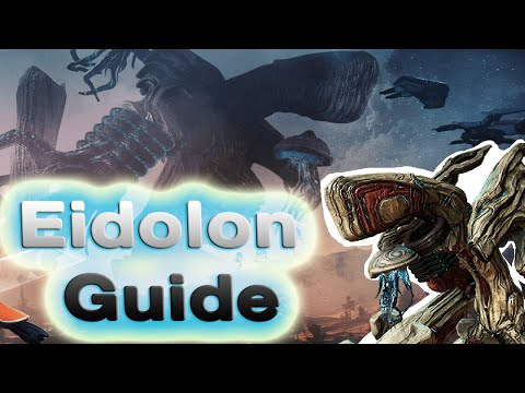 How to Eidolon - Tridolon Beginners guide (How to build / Kill All 3 Eidolons)