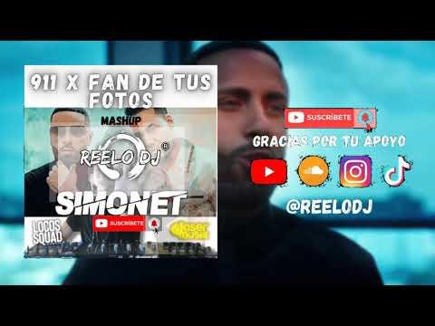 911 x Fan de tus fotos – Nicky Jam, Romeo Santos & Sech (Simonet & Reelo dj Mashup)
