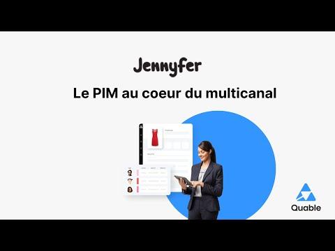 PIM : Comment Jennyfer optimise sa stratégie multicanal avec le PIM de Quable ?