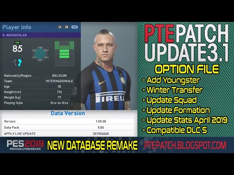 PES 2019 New OF For PTE 3 1 [DLC 5] with New Database Remake #08-04