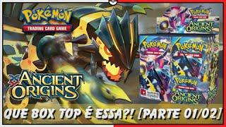 5º Pokémon TCG: Unbox Box Ancient Origins, Que DELÍCIA de Box! [Parte 01/02]