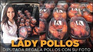 #LadyPollos, diputada repartió pollos rostizados con su foto #Zacatecas