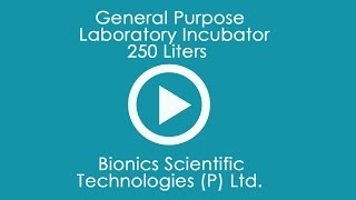 General Purpose Laboratory Incubator 250 Liters