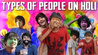 TYPES OF PEOPLE ON HOLI | EVERY HOLI EVER | COMEDY VIDEO || MOHAK MEET