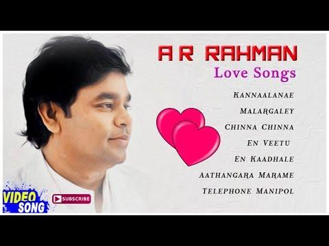 AR Rahman Love Songs | Video Jukebox | AR Rahman Love Hits | Tamil Movie Songs | Music Master