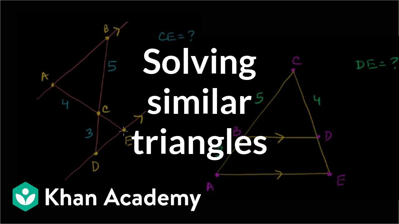 Solving similar triangles (video)   Khan Academy [ 720 x 1280 Pixel ]