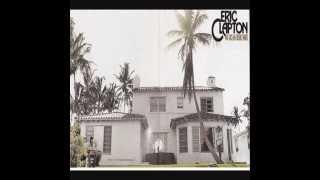 Eric Clapton 461 Ocean Boulevard HD