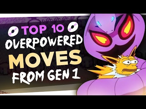 Top 10 Most Broken Move In Generation 1 Feat. Johnstone
