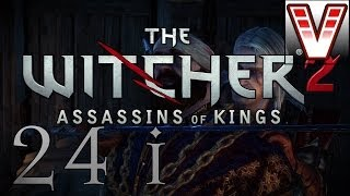 The Witcher 2 - Ep 24 (iorveth) - Child Of The Night (let's Play/playthrough)