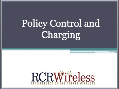 Editorial Webinar: Policy Control and Charging