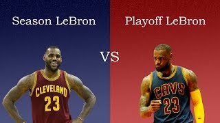 LeBron in the Season vs. LeBron in the Playoffs
