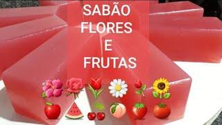 Como Fazer Sabão de Flores e Frutas