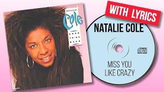 Natalie cole - miss you like crazy ...