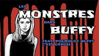 Les monstres dans Buffy contre les vampires
