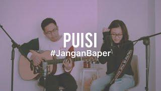 #JanganBaper Jikustik - Puisi (Cover)