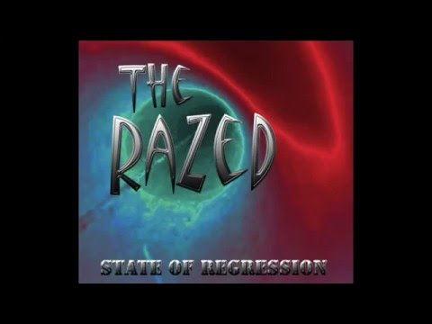 STATE OF REGRESSION THE RAZED