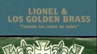 Lionel & Los Golden Brass - Cuando las cosas no salen