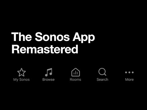 The Sonos App Remastered