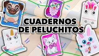 HAZ CUADERNOS DE PELUCHITOS. MAIRE VS EL INTERNET