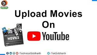 How to Upload Movies in YouTube without copyright strike issue | Technical Siddharth