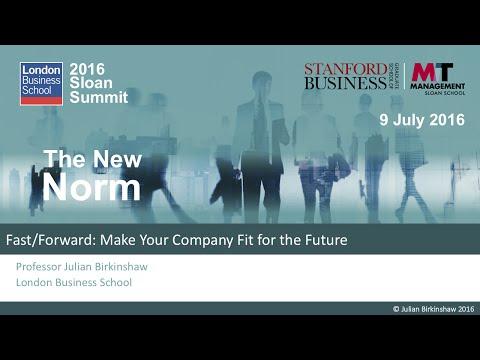02 - Professor Julian Birkinshaw (Fast/Forward: How to Make your Company Fit for the Future)